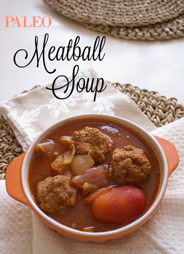 Paleo and Whole 30 Friendly Meatball Soup