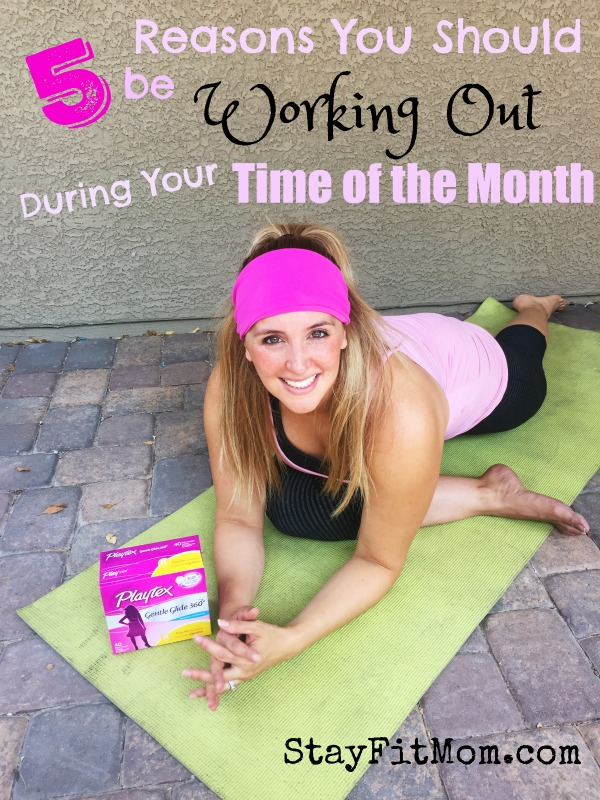 5 reasons women should be working out during their time of the month from StayFitMom.com