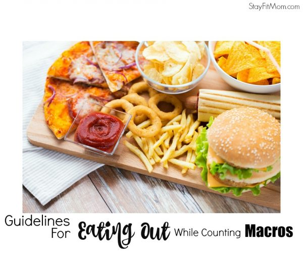 Everything you need to know about eating out and Macros from StayFitMom.com
