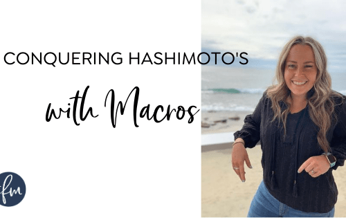 How counting macros helped me lose the weight with Hashimoto's Disease #stayfitmom #hashimotos #hypothyroid #macros