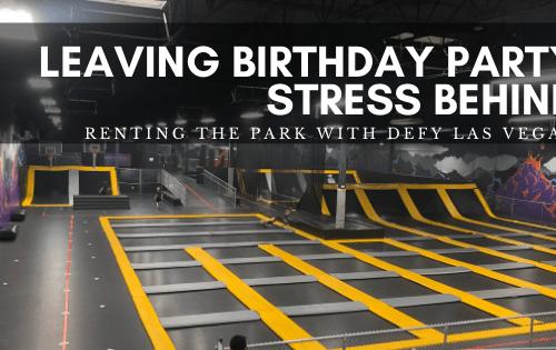 Eliminating birthday stress with Defy Las Vegas