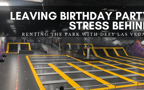 Eliminating birthday stress with Defy Las Vegas