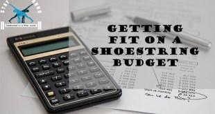 7 Tips for Getting Fit on a Shoestring Budget, that you can start using Today