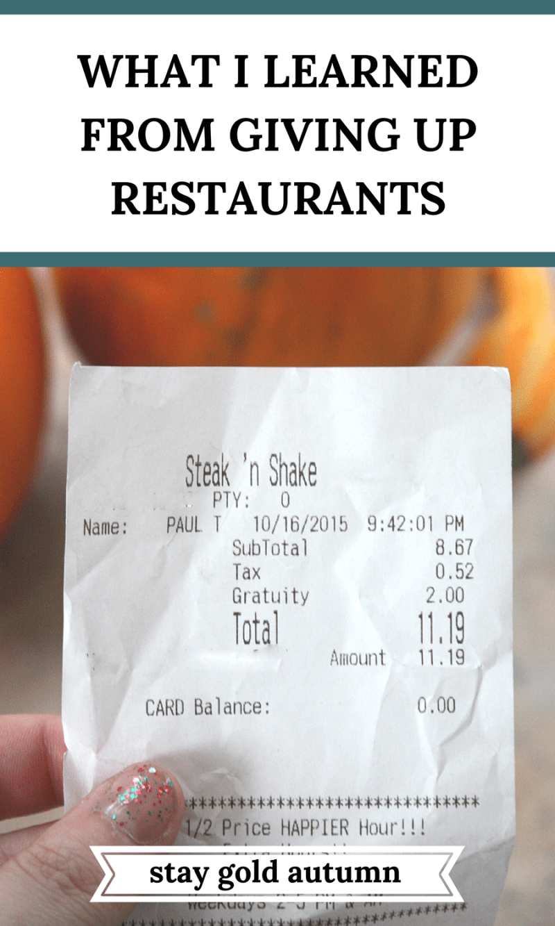 We typically blow our budget eating out, but we decided to give up restaurants for a month. This is what we learned from the process. | Stay gold Autumn