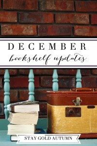 December bookshelf updates// what did I read this month? Reviews on: The Girl Who Chased the Moon, My Story by Elizabeth Smart, The Illustrated Book of Sayings, and Midnight in Austenland