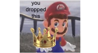 """You Dropped This"""" Mario Memes - StayHipp"""