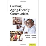Creating Aging-Friendly Communities book cover