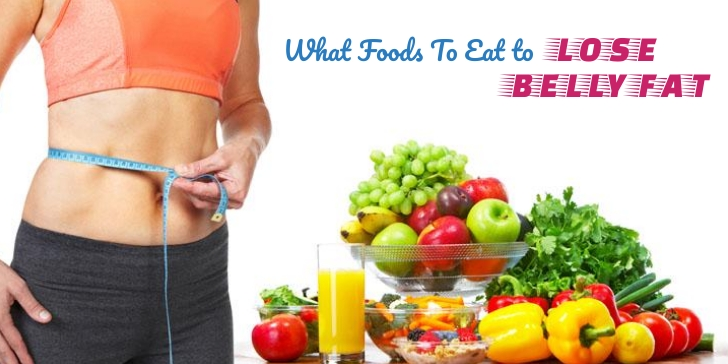 foods to eat to lose belly fat