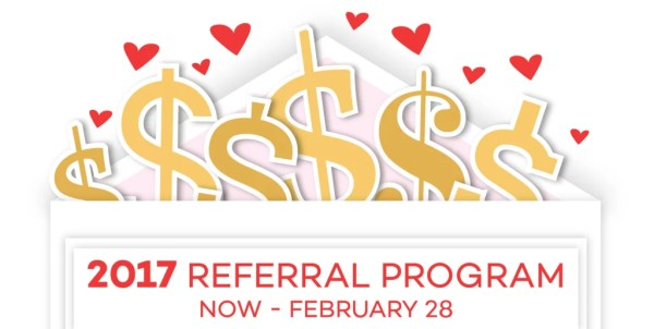 "Announcing The 2017 ""Share The Love"" Referral Program ..."