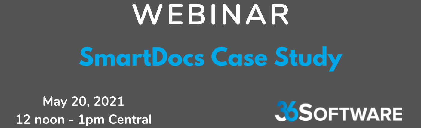 WEBINAR: SmartDocs Case Study