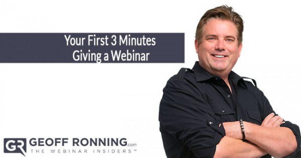 Your First 3 Minutes Giving a Webinar