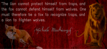 The lion and the fox quote by Machiavelli