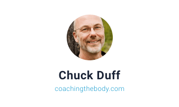 Chuck Duff of coachingthebody.com