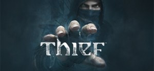 Thief - Complete Edition [FitGirl Repack]