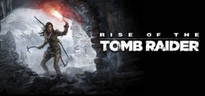 Rise of the Tomb Raider [FitGirl Repack]