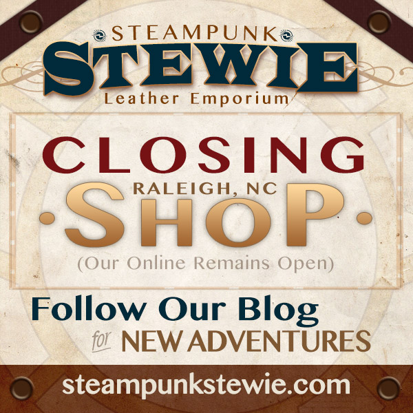SteampunkStewie Is Closing Raleigh Shop