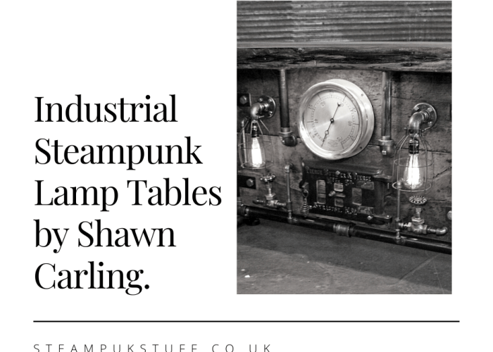 Industrial Steampunk Lamp Tables by Shawn Carling.