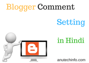 blogger me comment setting kaise kare