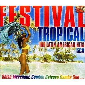 Festival Tropical 100 latin American hits