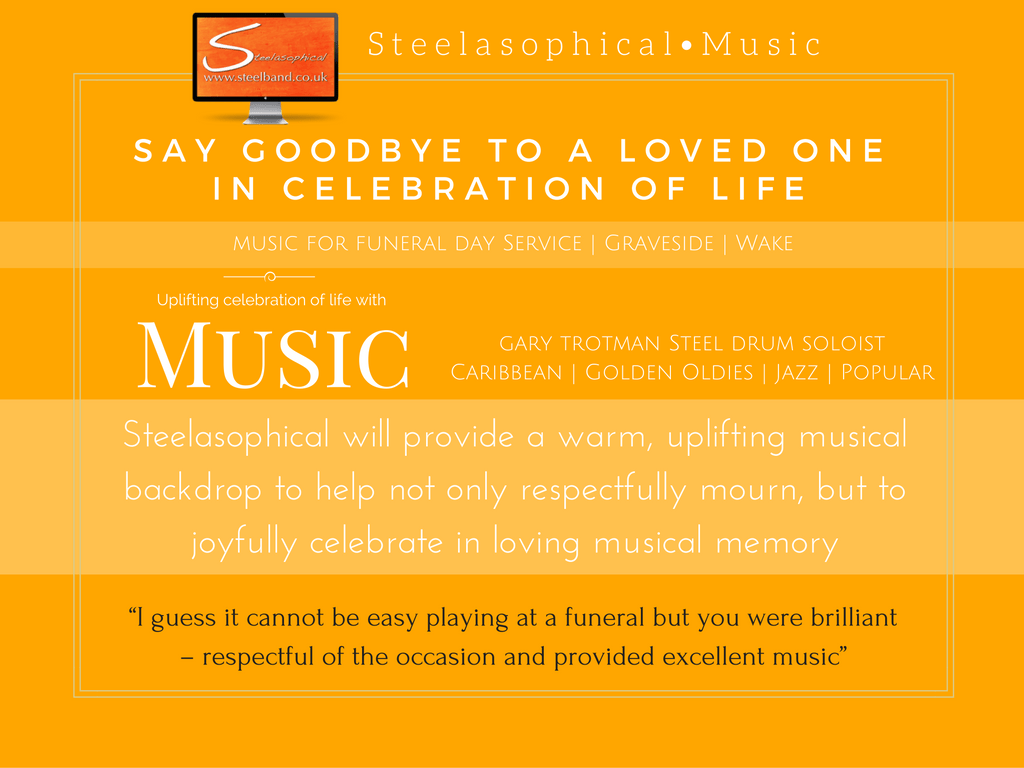 Hiring Steelasophical Funeral Music Services steel band hire