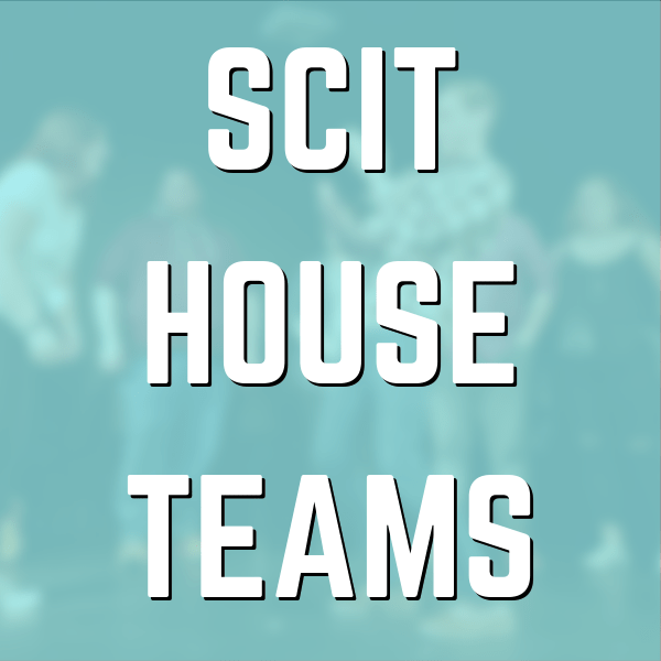 SCIT HOUSE TEAMS