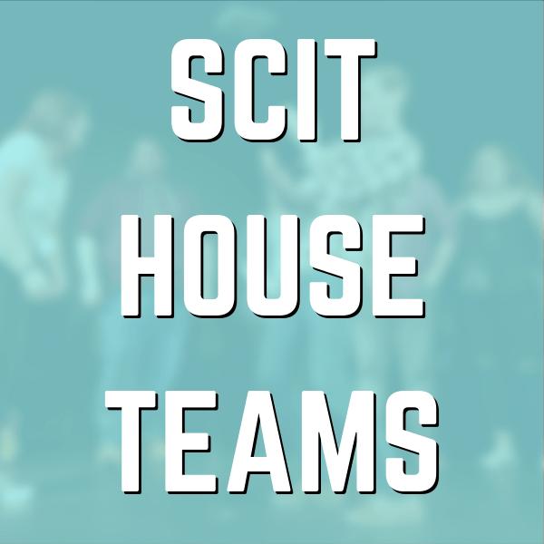 SCIT HOUSE TEAMS