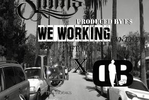 Slinks – We Working, Feat DB & Lu on the Hook