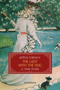 'The Lady with the Dog' by Anton Chekhov