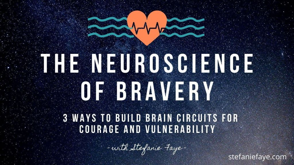 the neuroscience of bravery