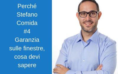 Perchè Stefano Comida: La garanzia di legge sulle finestre non basta
