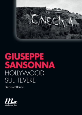 giuseppe-sansonna_hollywood-sul-tevere_minimum-fax-1