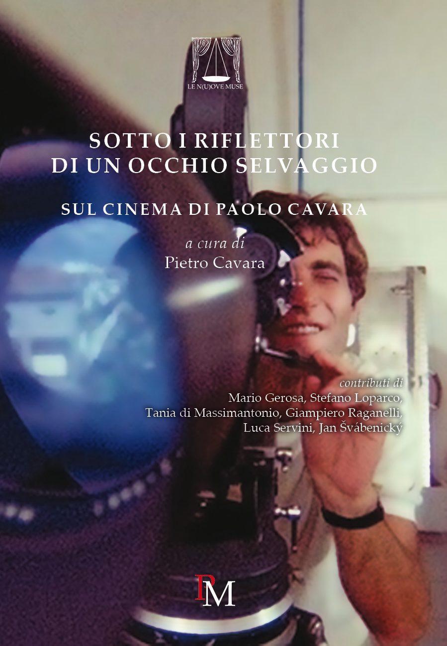 SUL CINEMA DI PAOLO CAVARA (2017) - VOLUME COLLETTANEO