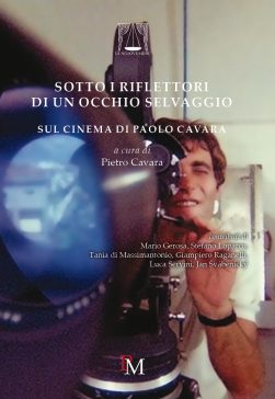 SUL CINEMA DI PAOLO CAVARA (2017) - VOLUME COLLETTANEO