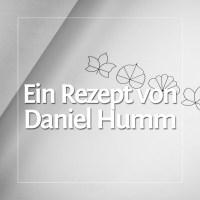 Ein Rezept von Daniel Humm