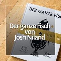 Der ganze Fisch von Josh Niland