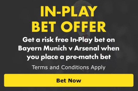 Bayern Munich v Arsenal - In Play Offer - Winner Guaranteed