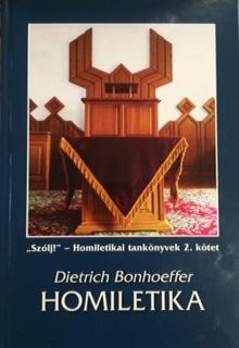 Megjelent a Bonhoeffer Homiletika