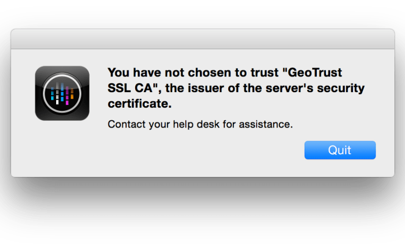 You Have Not Chosen To Trust Geotrust Ssl Ca The Issuer Of The