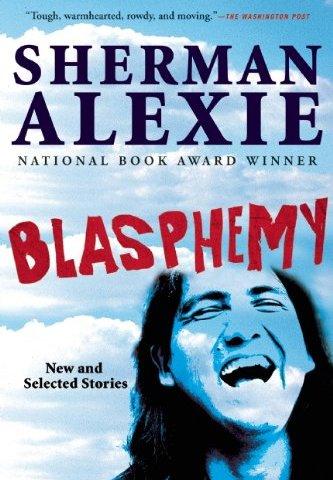 sherman alexie blasphemy (Credit: Amazon)