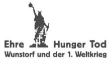 Ehre – Hunger – Tod. Wunstorf und er Erste Weltkrieg