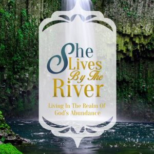 She Lives by the River