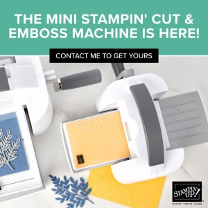 The new Mini Stampin' Cut & Emboss Machine will be available tomorrow!