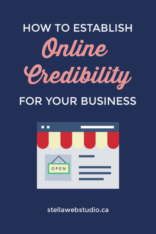 How to establish online credibility for business with 7 actions