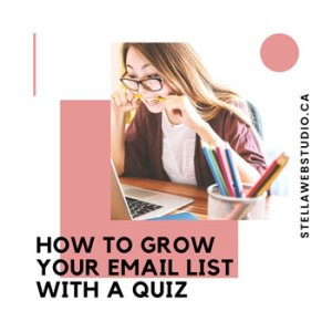 How to grow your email list with a quiz for website or blog