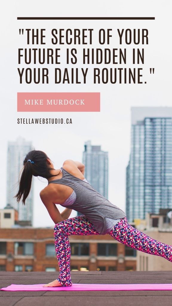 The secret of your future is hidden in your daily routine. Mike Murdock - 10 success habits of online entrepreneurs you need to practise.