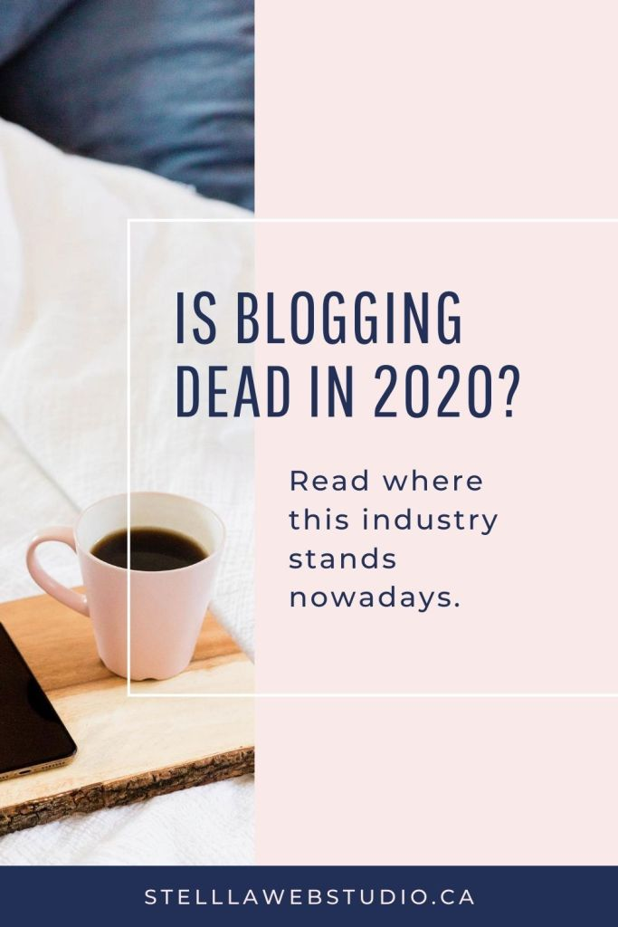 Is blogging dead in 2020 Read where this industry stands nowadays.
