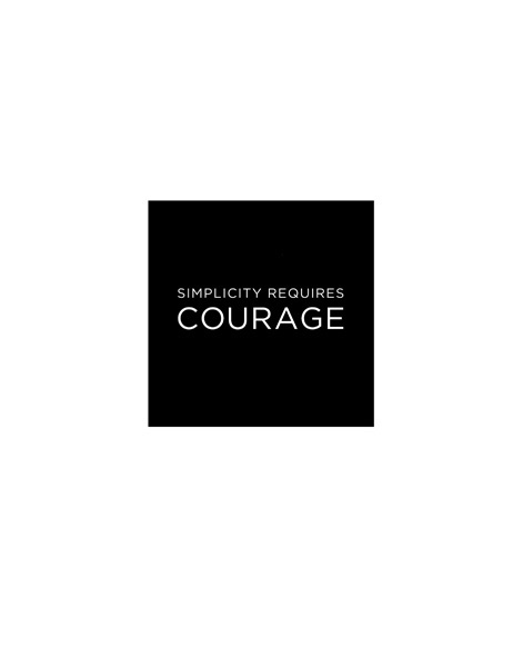 Simplicity Requires Courage by Frank Chimero