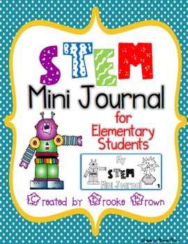 This product contains a FREE STEM Mini Journal that is ideal for students in grades 1-5.