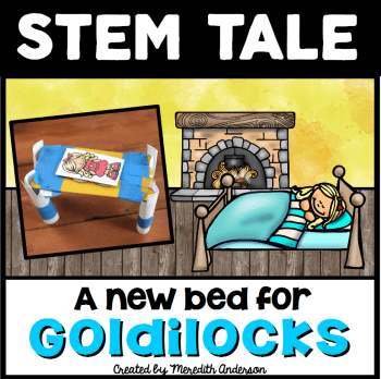 Here's a STEM Challenge based on Goldilocks! Check the blog post for more!