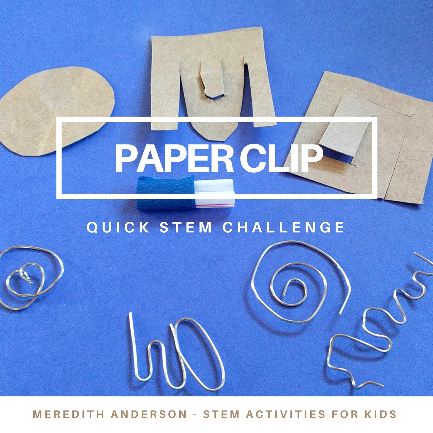 Quick STEM Challenge for Kids – Engineer a New Paper Clip